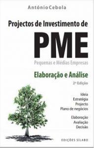 Projectos de Investimento de PME: Elaboração e Análise