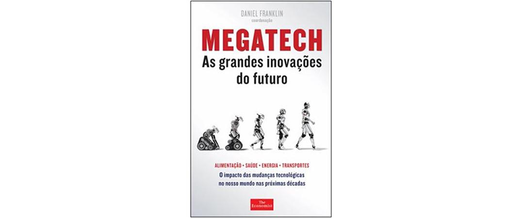 Megatech -As Grandes Inovações do Futuro