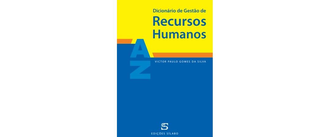 A Ler: Dicionário de Gestão de Recursos Humanos