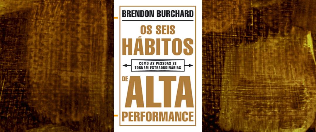 A Ler: Os seis hábitos de alta performance