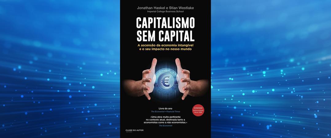A Ler: Capitalismo sem Capital