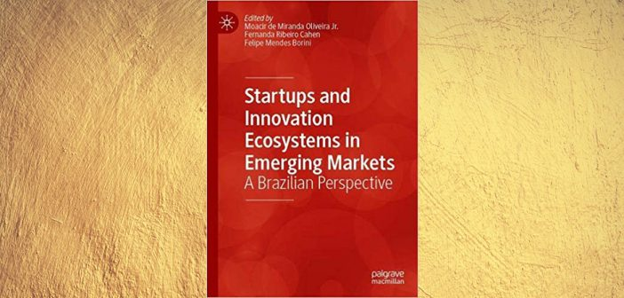 """A Ler: """"Startups and Innovation Ecosystems in Emerging Markets"""""""