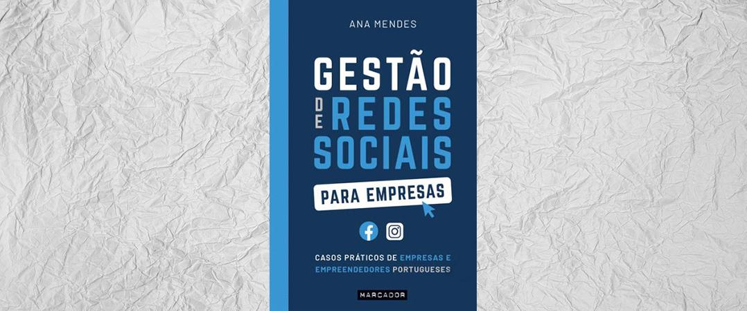 A Ler: Gestão de Redes Sociais para Empresas