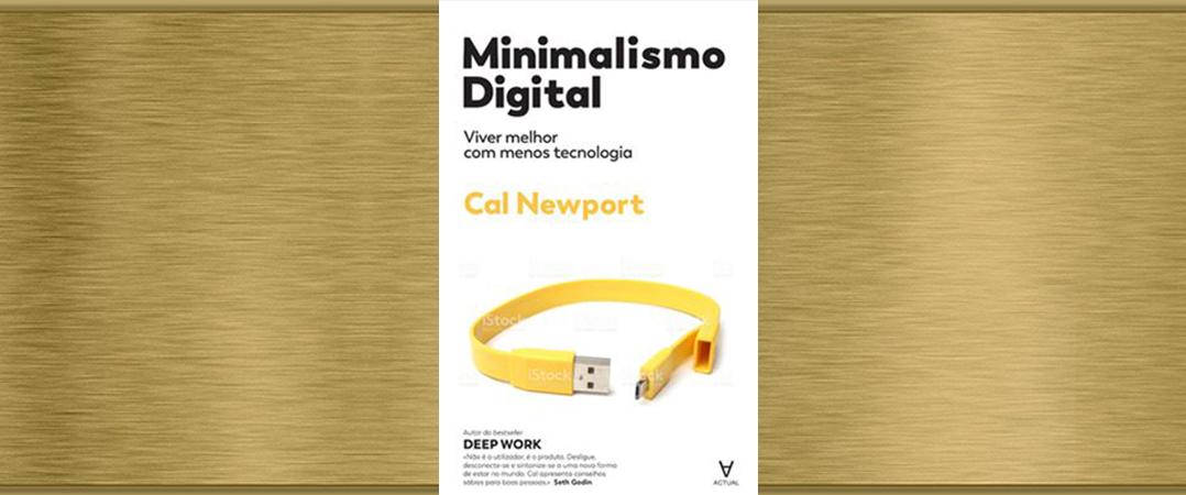 A Ler: Minimalismo Digital