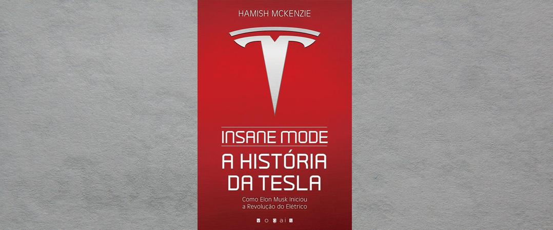 Insane Mode: A história da Tesla