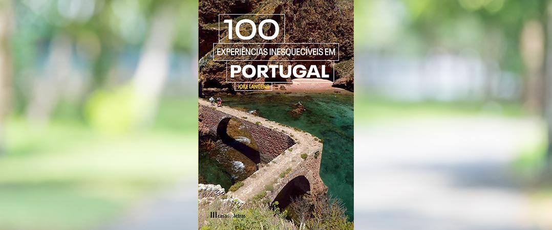 A Ler: 100 Experiências inesquecíveis em Portugal