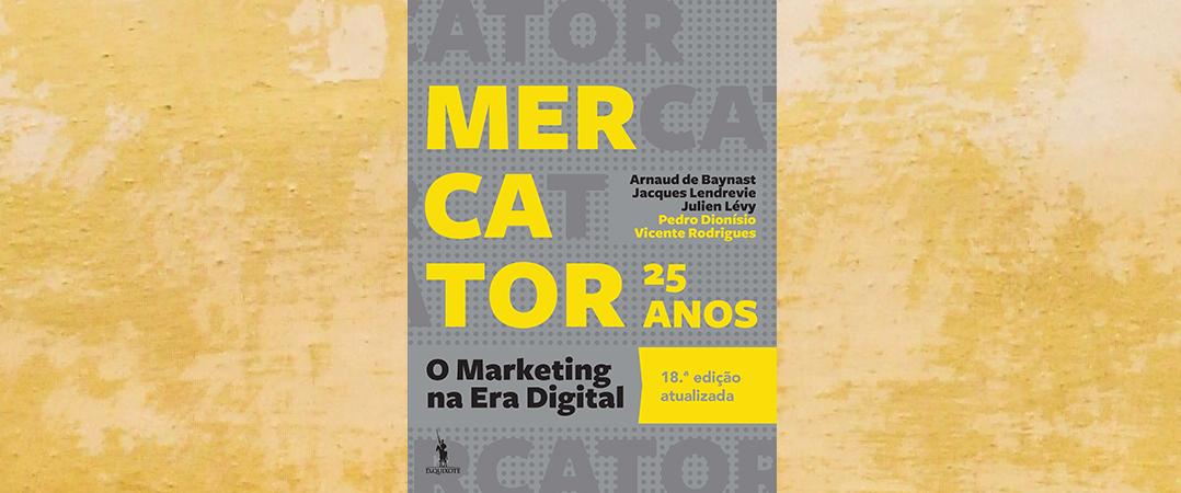 A Ler: Mercator - O Marketing na Era Digital